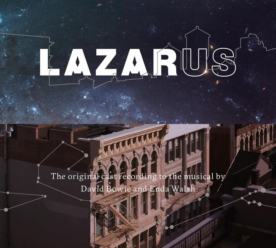 David Bowie «Lazarus Cast Album»