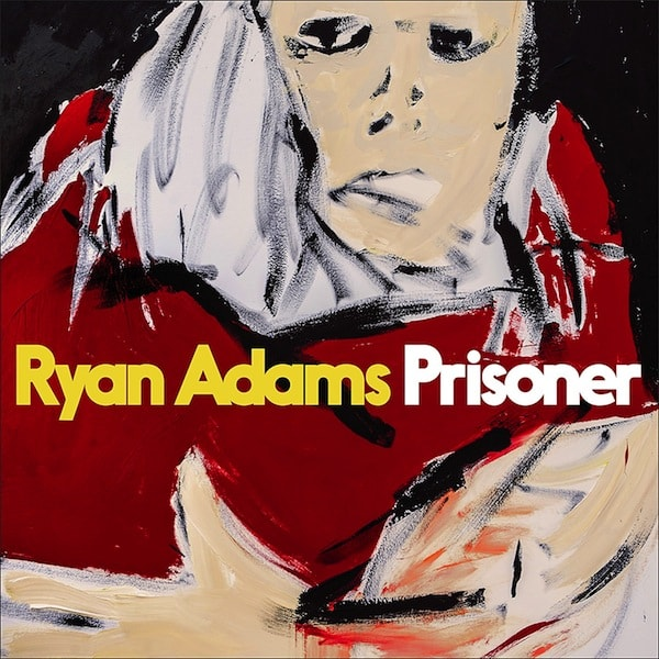 Ryan Adams — Prisoner album cover